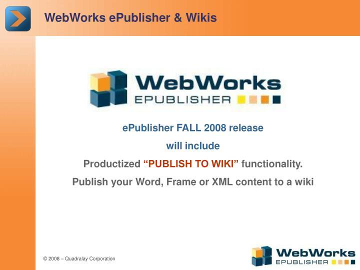 WebWorks ePublisher & Wikis