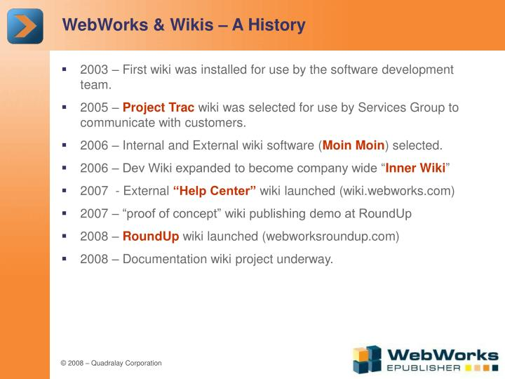 WebWorks & Wikis – A History