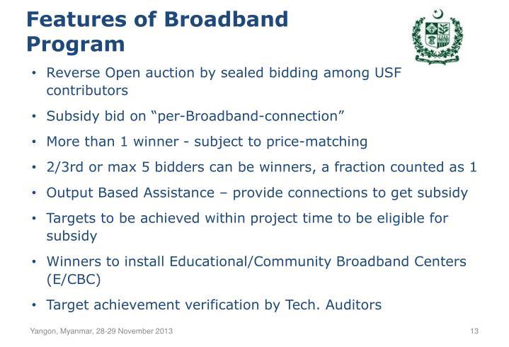 Features of Broadband Program
