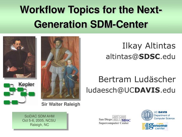 workflow topics for the next generation sdm center n.