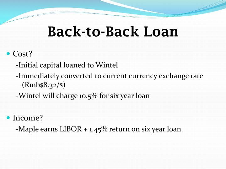 Back-to-Back Loan