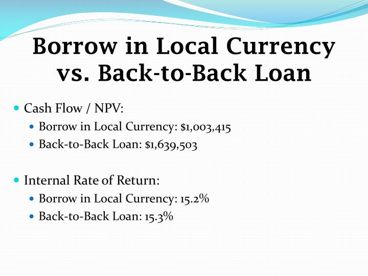 Borrow in Local Currency vs. Back-to-Back Loan