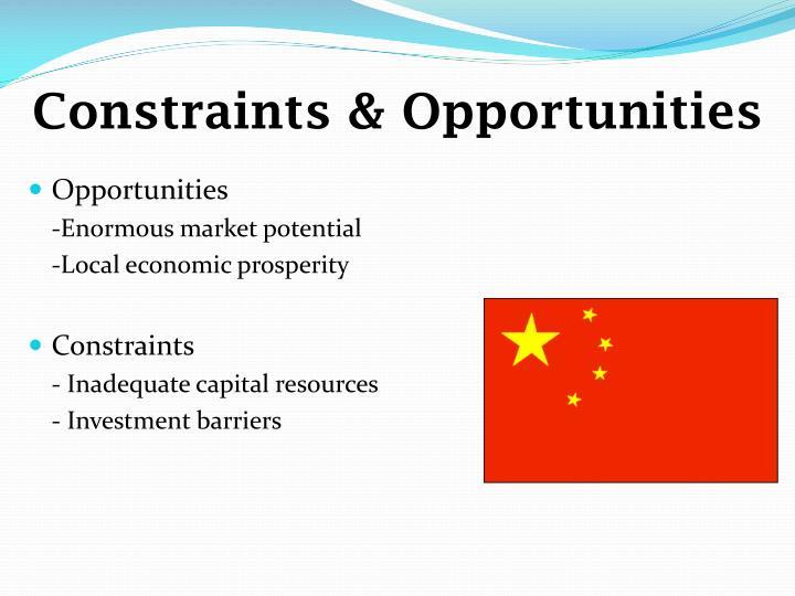 Constraints & Opportunities