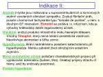 indikace ii