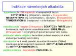 indikace n melov ch alkaloid