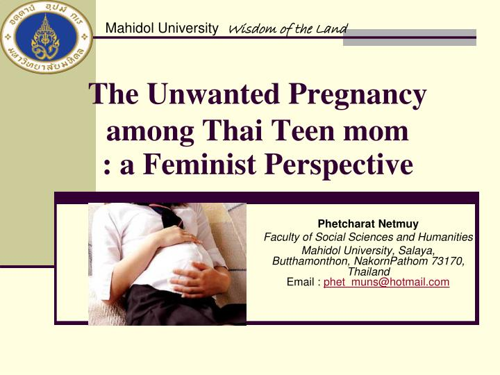 unwanted pregnancy among students of bicol university 52 motuma getachew erena and amene abebe kerbo: unwanted pregnancy and associated factors among female students of madawalabu university bale zone, oromia region south east, ethiopia.