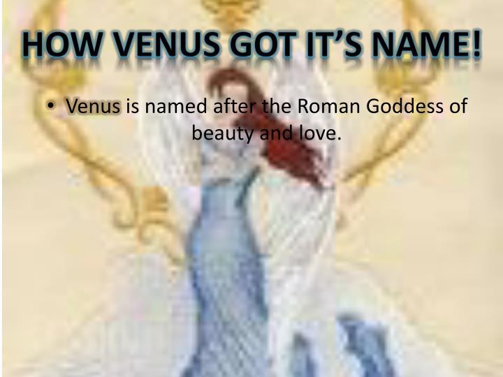 How Venus Got It's Name!