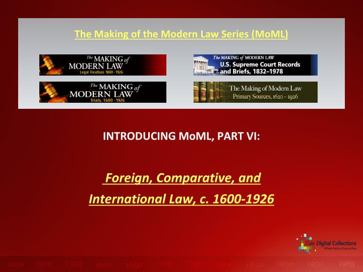 Introducing moml part vi foreign comparative and international law c 1600 1926