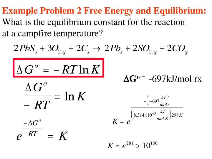 Example Problem 2 Free Energy and Equilibrium: