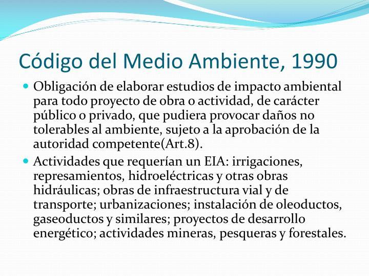 Código del Medio Ambiente, 1990