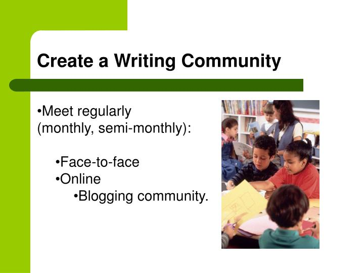 Create a Writing Community