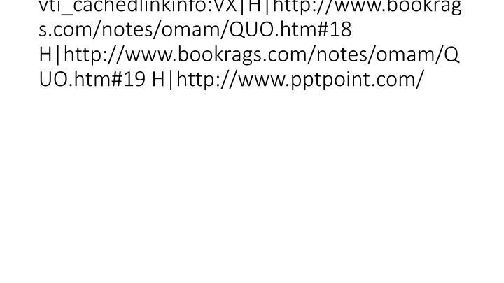 vti_cachedlinkinfo:VX|H|http://www.bookrags.com/notes/omam/QUO.htm#18 H|http://www.bookrags.com/notes/omam/QUO.htm#19 H|http://www.pptpoint.com/