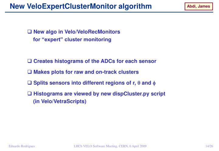 New VeloExpertClusterMonitor algorithm