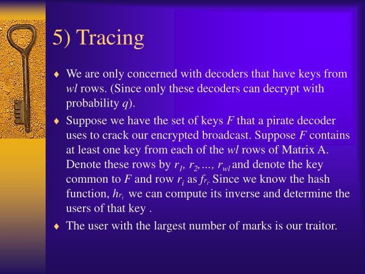 5) Tracing