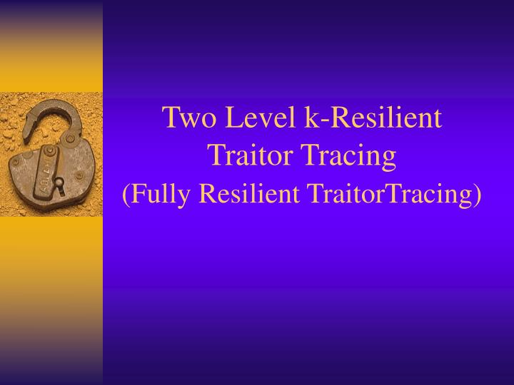 Two Level k-Resilient