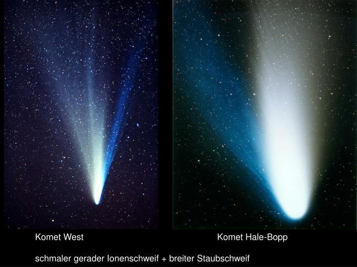 Komet West                                                      Komet Hale-Bopp