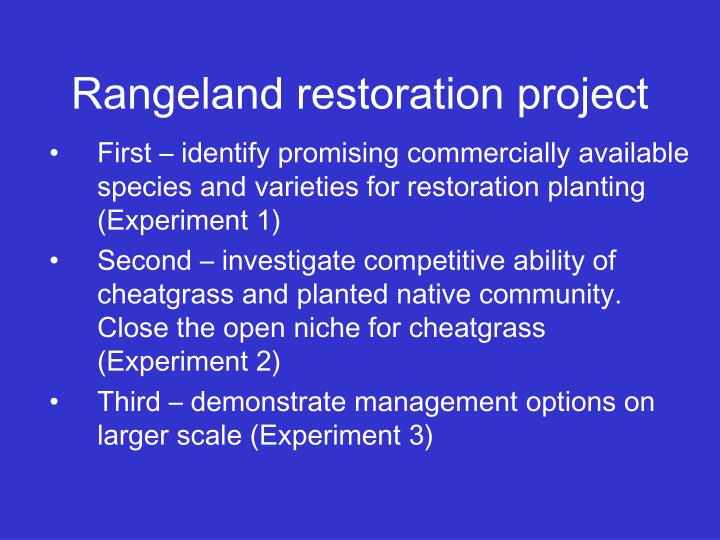 Rangeland restoration project
