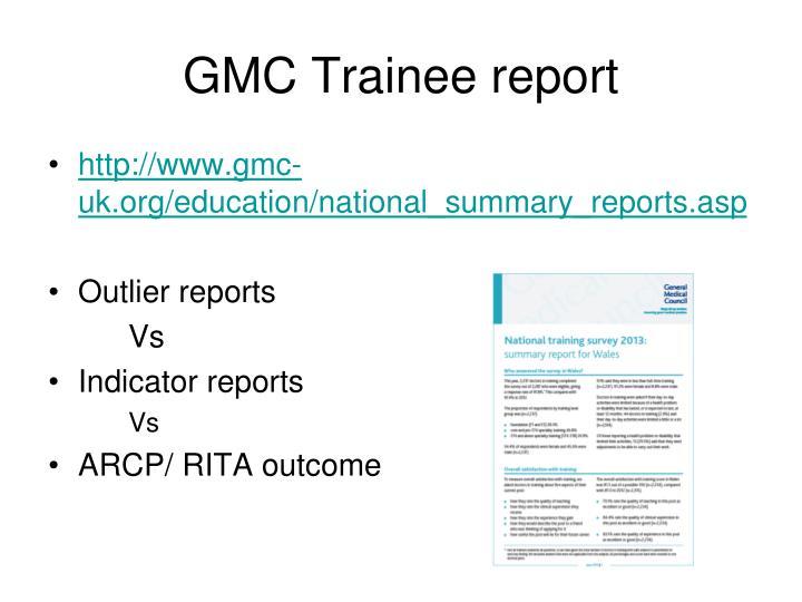 Gmc trainee report