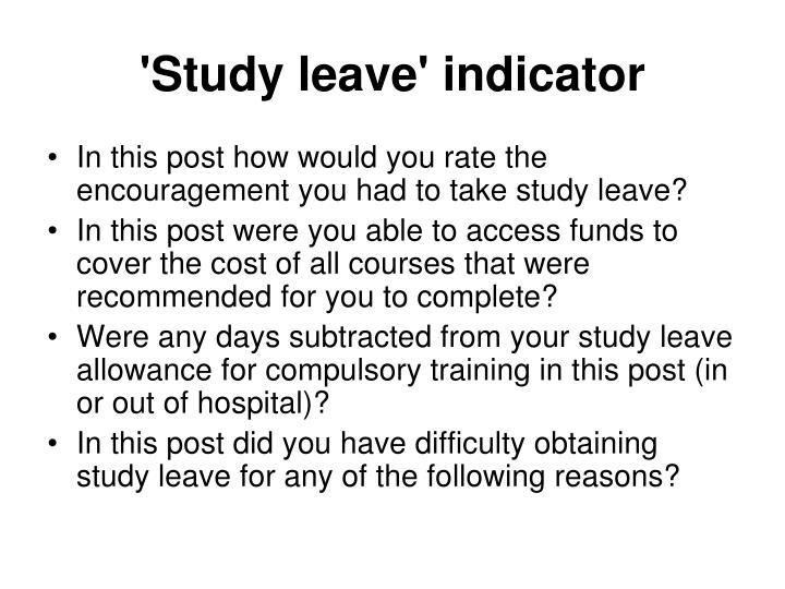 'Study leave' indicator
