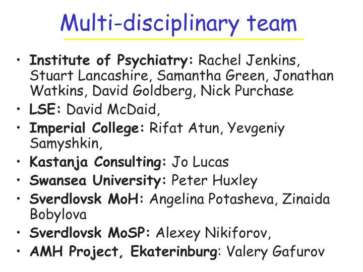 Multi disciplinary team