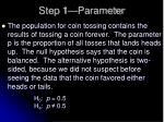 step 1 parameter