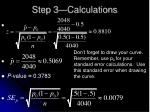 step 3 calculations