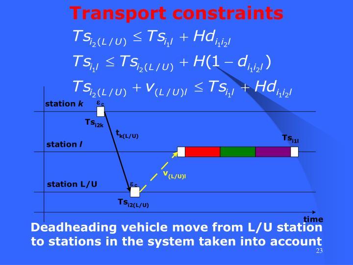 Transport constraints