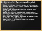 background of dominican republic