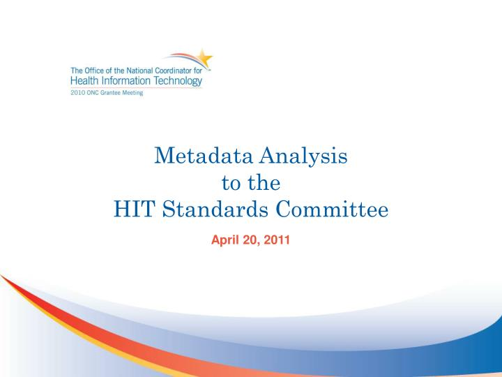 metadata analysis to the hit standards committee n.