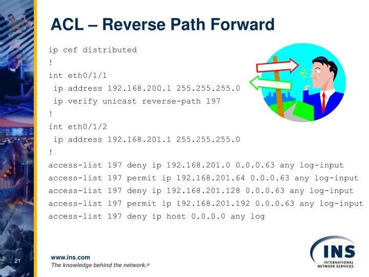 ACL – Reverse Path Forward