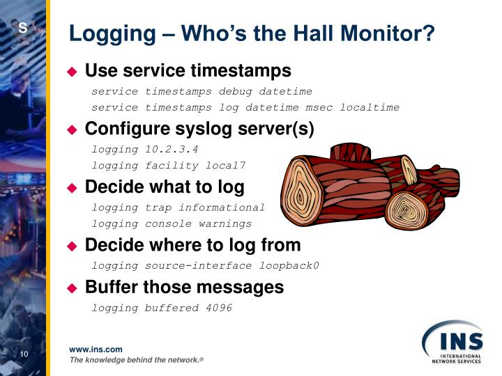 Logging – Who's the Hall Monitor?