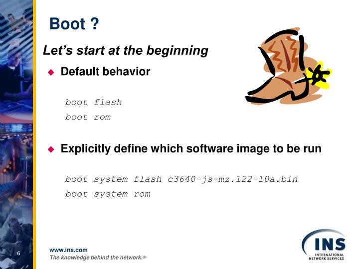 Boot ?