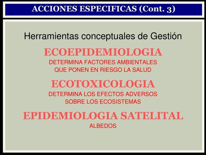 ACCIONES ESPECIFICAS (Cont. 3)