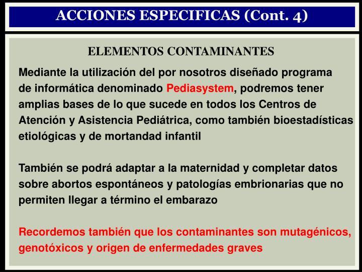 ACCIONES ESPECIFICAS (Cont. 4)