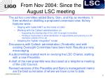 from nov 2004 since the august lsc meeting