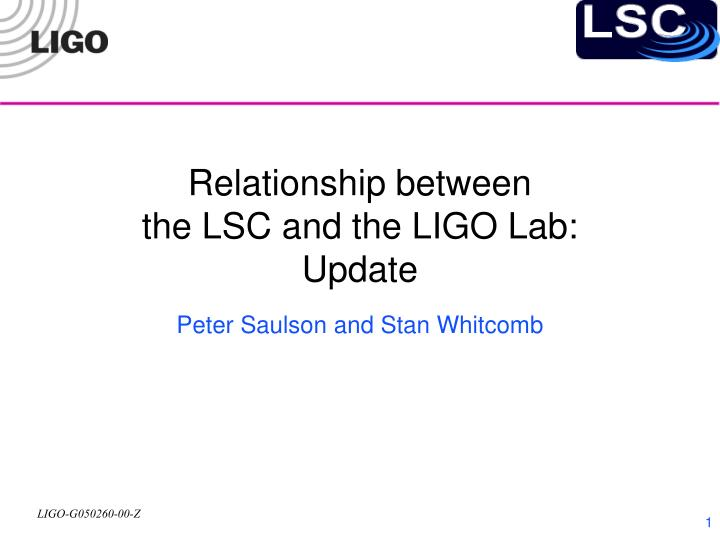 relationship between the lsc and the ligo lab update n.