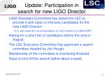 update participation in search for new ligo director