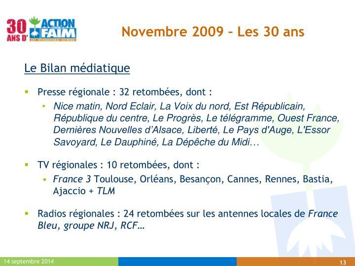 Novembre 2009 – Les 30 ans