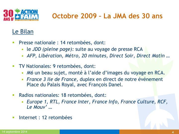 Octobre 2009 – La JMA des 30 ans