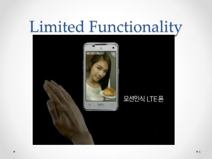 Limited Functionality