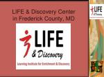 life discovery center in frederick county md