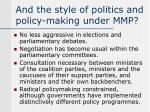 and the style of politics and policy making under mmp
