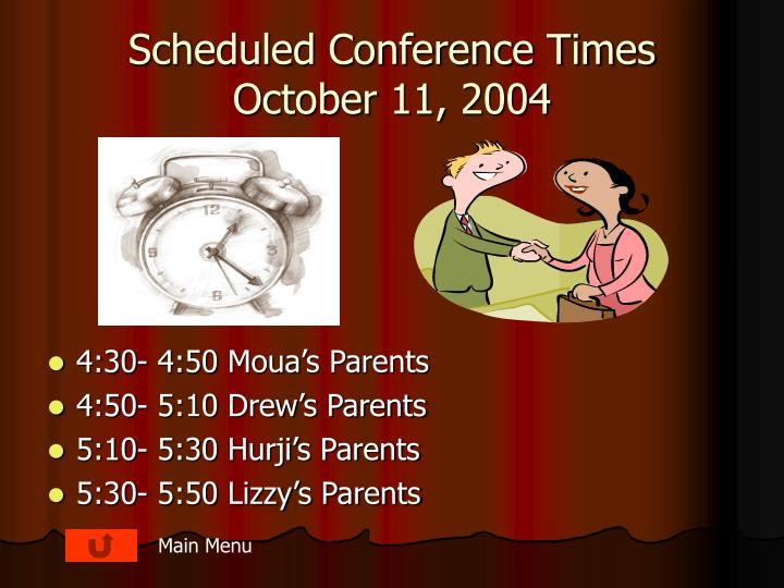 Scheduled Conference Times