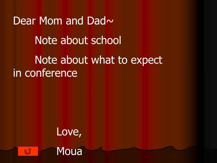 Dear Mom and Dad~