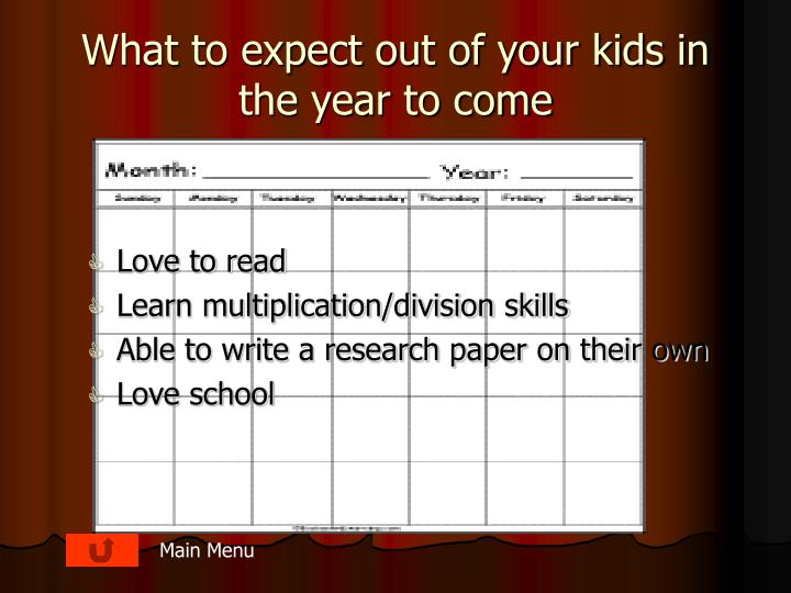 What to expect out of your kids in the year to come