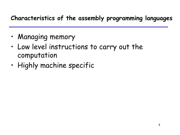 Characteristics of the assembly programming languages