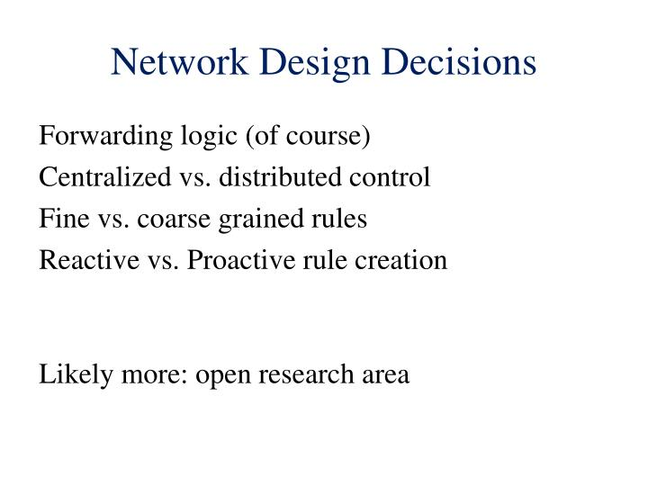 Network Design Decisions
