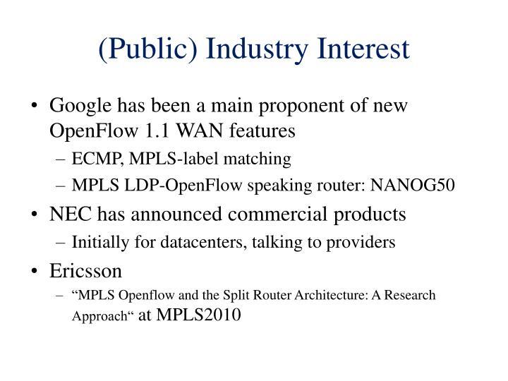 (Public) Industry Interest