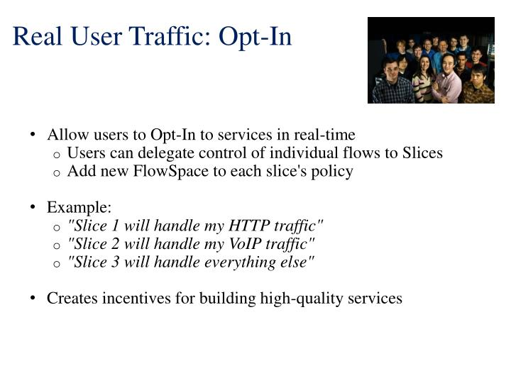 Real User Traffic: Opt-In