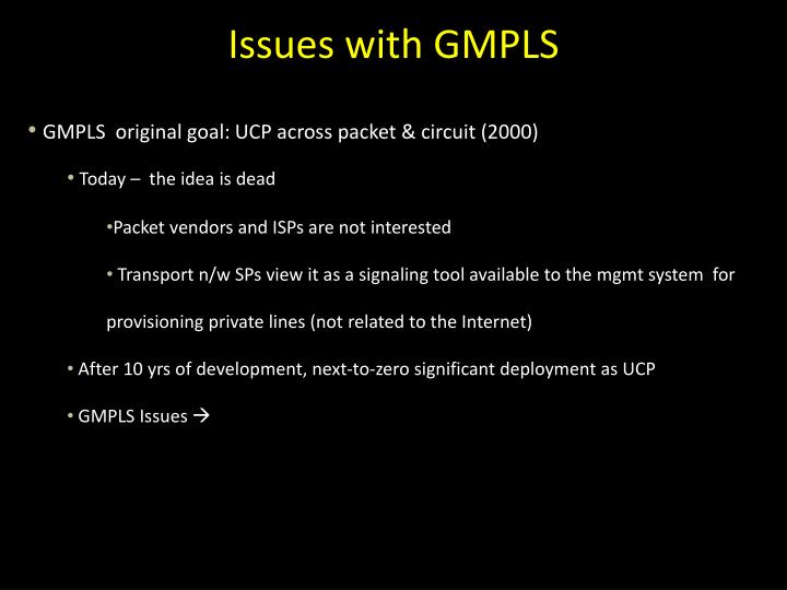 Issues with GMPLS